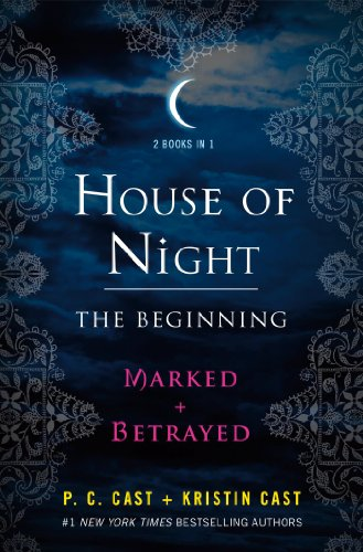 The Beginning: Marked and Betrayed - Book  of the House of Night