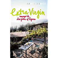 Extra Virgin: Amongst the Olive Groves of Liguria