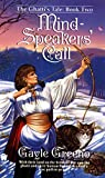img - for Mind-Speakers' Call (Ghatti's Tale, Book 2) book / textbook / text book