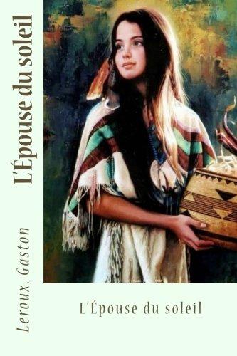L'Épouse du soleil (French Edition) PDF Text fb2 book