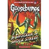 A Shocker on Shock Street (Classic Goosebumps #23) (23)