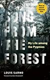 Song from the Forest: My Life among the Pygmies