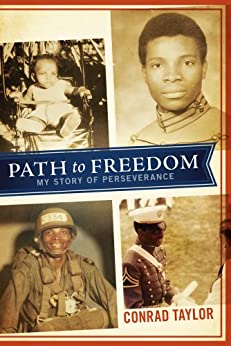 Path to Freedom: My Story of Perseverance by [Taylor, Conrad]