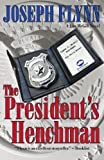 The President's Henchman by  Joseph Flynn in stock, buy online here