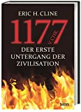 1177 v. Chr.: Der erste Untergang der Zivilisation