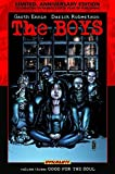 The Boys Volume 3: Good For The Soul Limited Edition (Boys (Hardcover))