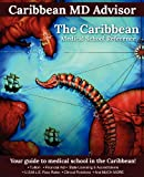 The Caribbean Medical School Reference, Caribbean Advisor, 1432787551
