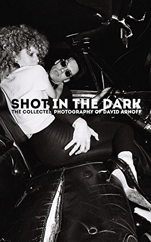 Shot In The Dark The Collected Photography Of David Arnoff Hardcover Book ()