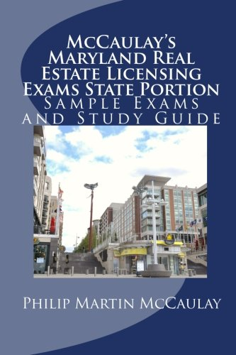 McCaulay's Maryland Real Estate Licensing Exams State Portion Sample Exams and Study Guide (Brand Licensing)