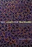 Tiny Lights for Travellers (Wayfarer)