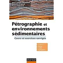 Pétrographie et Environnements Sédimentaires: Cours et Exer.corr.