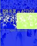 DSM-IV-TR in Action by Sophia F. Dziegielewski (2002-07-24)
