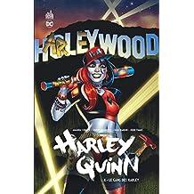 Harley Quinn 04 : Le gang des Harley