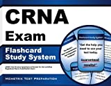 CRNA Exam Flashcard Study System: CRNA Test Practice Questions & Review for the Certified Registered Nurse Anesthestist Exam