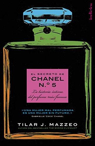 Descargar Libro El Secreto De Chanel Nº. 5 Tilar J. Mazzeo