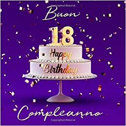 Buon Compleanno 18 Anni Libro Degli Ospiti Con 110 Pagine
