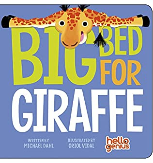 book cover of Big Bed for Giraffe