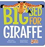 img - for Big Bed for Giraffe (Hello Genius) book / textbook / text book