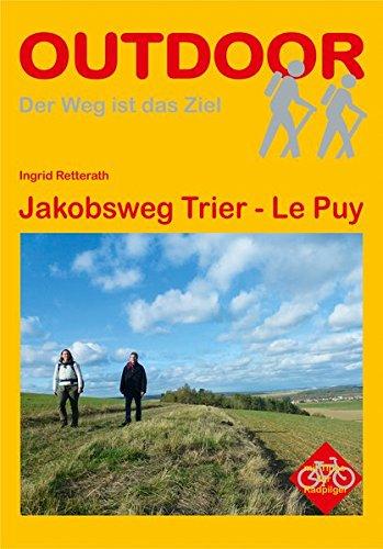 Jakobsweg Trier - Le Puy (Der Weg ist das Ziel)