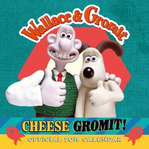 Wallace & Gromit Official 2018 Calendar - Square Wall Format