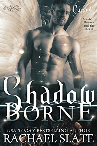 Shadow Borne: A tale of Beauty and the Beast (Cursed Immortals Book 1)