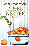 Apfelwetter: Roman