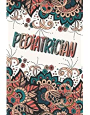 PEDIATRICIAN GIFTS: Beautiful Personalized Journal For Pediatrician (Appreciation Gift - Lined Notebook)