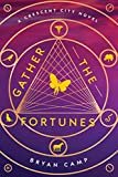 Gather the Fortunes (A Crescent City Novel Book 2)
