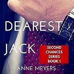 Romance: Dear Jack (Second Chance Series) | Anne Meyers