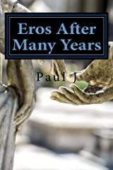 Eros After Many Years Paperback