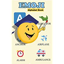 The Emoji Alphabet Book: An ABC Book