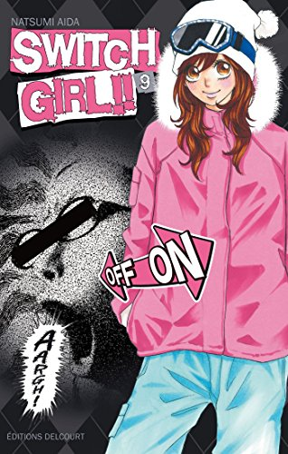 Switch Girl !!, Tome 9 (French Edition)
