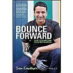 Bounce Forward: How to Transform Crisis into Success | Sam Cawthorn