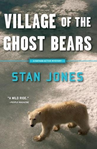 Village of the Ghost Bears (A Nathan Active Mystery)