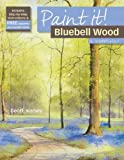 Bluebell Wood in Watercolour, Geoff Kersey, 1844484955