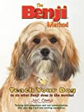 img - for The Benji Method: Teach Your Dog to Do What Benji Does in the Movies book / textbook / text book