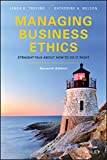 img - for Managing Business Ethics: Straight Talk about How to Do It Right, 7th Edition book / textbook / text book
