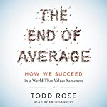 The End of Average: How We Succeed in a World That Values Sameness | Todd Rose