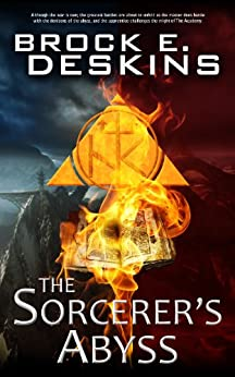 The Sorcerer's Abyss: Book 6 of The Sorcerer's Path by [DESKINS, BROCK]