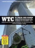 WTC in Their Own Words, , 0615484204