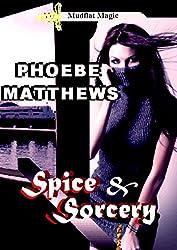 Spice and Sorcery: Mudflat Magic Book 4