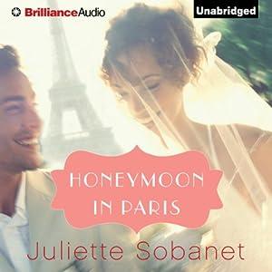 Honeymoon in Paris Hörbuch