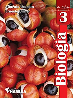 Biologia - volume 3 por [Uzunian, Armênio, Birner, Ernesto]