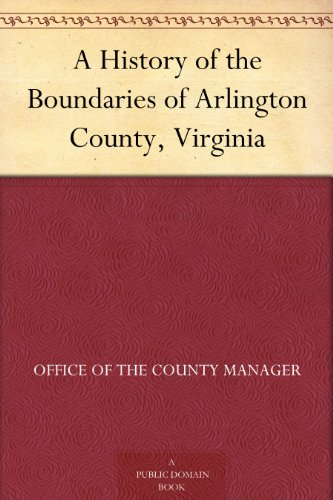 A History of the Boundaries of Arlington County, - Commons Arlington