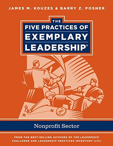 The Five Practices of Exemplary Leadership: Nonprofit Sector