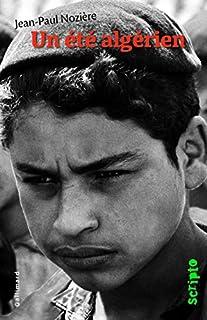 Un été algérien, Nozière, Jean-Paul