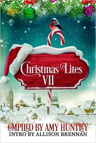 christmas lites vii amy huntley jg faherty brian matthews ja clement af stewart scott baron angela yuriko smith ottilie weber vered ehsani - Christmas Lites