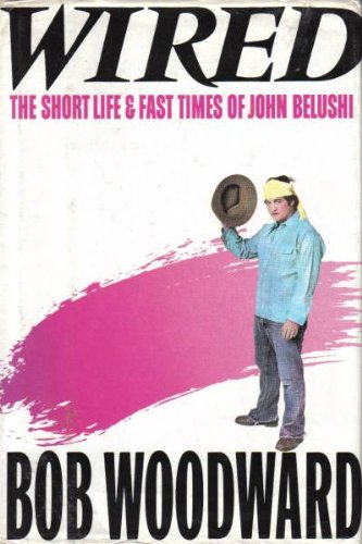 Wired the short and Fast times of John Belushi (Wired Belushi)