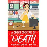 A Choice Cocktail of Death (A Foodie Files Mystery Book 2)