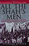 All the Shah's Men, Stephen Kinzer, 0471678783